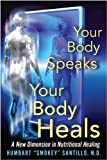 img - for Your Body Speaks--Your Body Heals book / textbook / text book