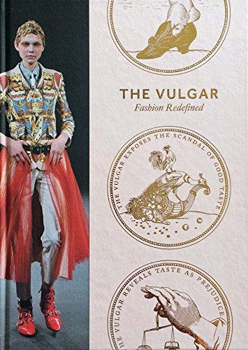 the-vulgar-fashion-redefined