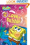 For the Love of Bubbles (SpongeBob Sq...