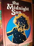 The midnight son (0590078119) by Miller, Steve