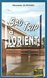 Bad trip � Lorient par Le Pensec