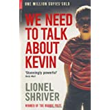 We Need To Talk About Kevin (Serpent's Tail Classics)by Lionel Shriver