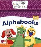 Baby Einstein: Alphabooks (Board Book)