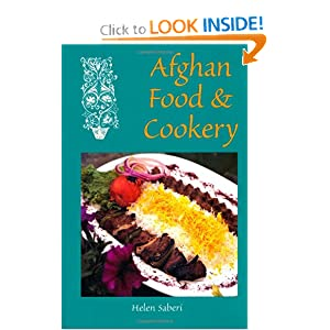 Afghan Food & Cookery - Helen Saberi