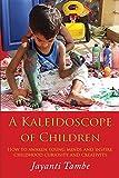 A Kaleidoscope of Children