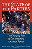 img - for The State of the Parties: The Changing Role of Contemporary American Parties book / textbook / text book