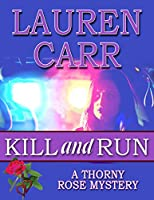Kill and Run (A Thorny Rose Mystery Book 1) (English Edition)