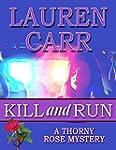 Kill and Run (A Thorny Rose Mystery B...