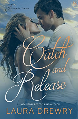catch-and-release-a-fishing-for-trouble-novel
