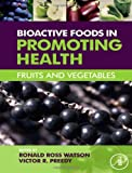 img - for Bioactive Foods in Promoting Health: Fruits and Vegetables book / textbook / text book