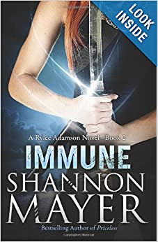 Immune: A Rylee Adamson Novel (Book 2) (Volume 2) by Shannon Mayer