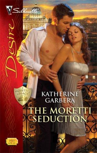 Image of The Moretti Seduction (Silhouette Desire)