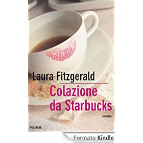 Colazione da Starbucks (Bestseller)