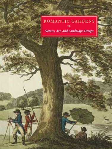 Romantic Gardens: Nature, Art and Landscape Design, Elizabeth Barlow Rogers, Elizabeth Eustis, John Bidwell
