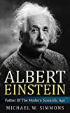 img - for Albert Einstein: Father Of The Modern Scientific Age book / textbook / text book