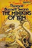 The Minikins of Yam (Daw UY1219) (087997219X) by Thomas Burnett Swann
