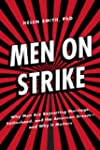 Men on Strike: Why Men Are Boycotting...