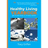 Healthy Living Yearbookby Tracy Griffen