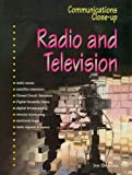 Radio and Television (Communications Close-up) (0237526271) by Graham, Ian
