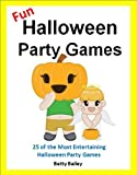 img - for Games for Kids: Fun Halloween Party Games for Kids Ages 4 to 8 - 25 of the Most Entertaining Halloween Party Games (Childrens Games) book / textbook / text book