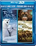 To the Arctic / Born to Be Wild (IMAX...