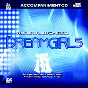 Sing The Hit Broadway Musical: DREAMGIRLS (Accompaniment 2-CD Set)