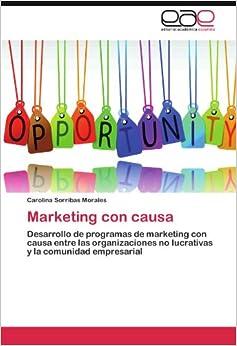 Amazon.com: Marketing con causa: Desarrollo de programas de marketing