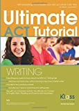 The Ultimate ACT Tutorial: Writing