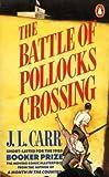 Battle of Pollocks Crossing (0140077987) by J.L. CARR