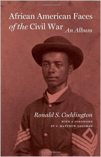 African American faces of the Civil War : an album