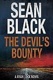 The Devil's Bounty: The Fourth Ryan Lock Novel