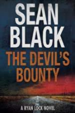 The Devil's Bounty: The New Ryan Lock Novel