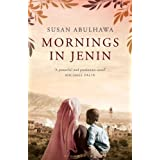 Mornings in Jeninby Susan Abulhawa