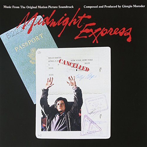 Giorgio Moroder - Midnight Express: Music From The Original Motion Picture Soundtrack - Zortam Music