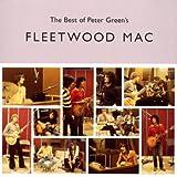 The Best of Peter Green's Fleetwood Mac title=