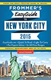 Frommer's EasyGuide to New York City 2015