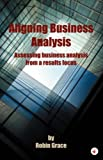 Aligning Business Analysis