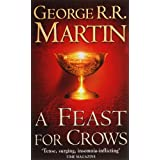 "A Song of Ice and Fire 4. A Feast for Crows. (A Song of Ice & Fire) (A Song of Ice & Fire)von ""George R. R. Martin"""