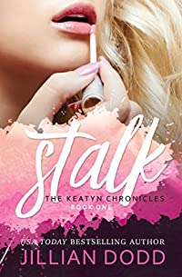 Stalk Me by Jillian Dodd ebook deal