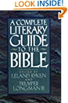 Complete Literary Guide To The Bible
