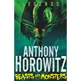 LEGENDS! Beasts and Monstersby Anthony Horowitz