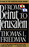 From Beirut to Jerusalem par Friedman