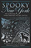 img - for Spooky New York: Tales Of Hauntings, Strange Happenings, And Other Local Lore book / textbook / text book