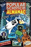 Popular Science: Almanac for Kids [Paperback]