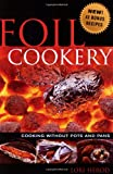 51v%2Bhmc65nL. SL160  Foil Cookery (Cooking without Pots and Pans)