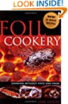 Foil Cookery - Cooking Without Pots a...
