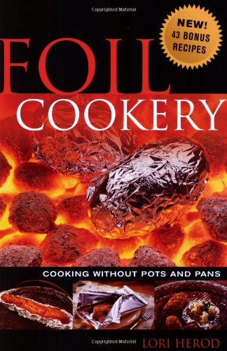 Foil Cookery: Cooking Without Pots and Pans