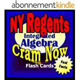 NY Regents Prep Test INTEGRATED ALGEBRA Flash Cards--CRAM NOW!--Regents Exam Review Book & Study Guide (NY Regents Cram Now! 1) (English Edition)