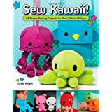 Sew Kawaii!by Choly Knight