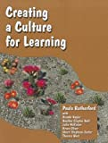img - for Creating a Culture for Learning   [CREATING A CULTURE FOR LEARNIN] [Paperback] book / textbook / text book